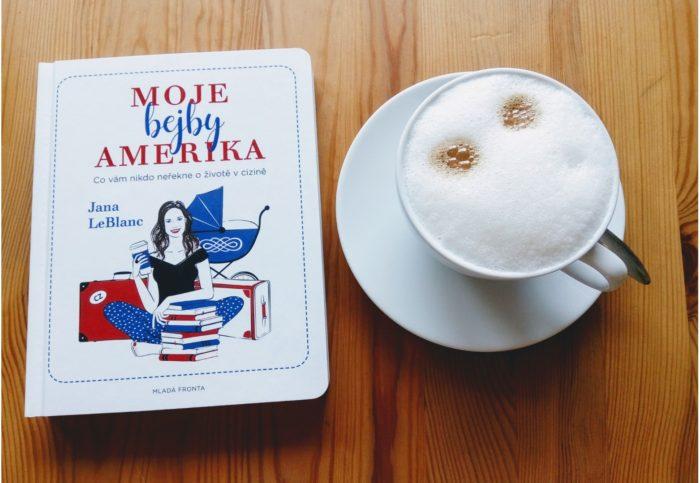 Jana LeBlanc - Moje bejby Amerika - recenze